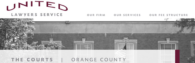 United Lawyers Service | The Courts | Orange County