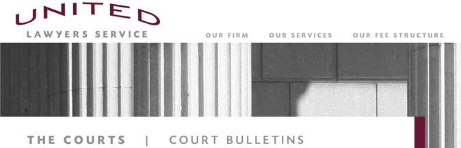 The Courts: Court Bulletins